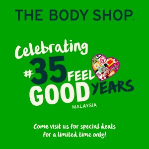 The Body Shop Malaysia 35 Feel Good Years Promotion